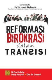 Cover Reformasi Birokrasi dalam Transisi oleh