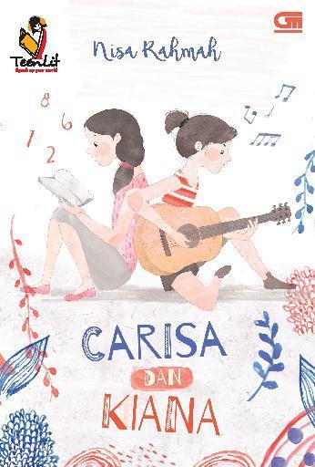TeenLit: Carisa dan Kiana by Nisa Rahmah Digital Book