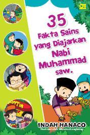 Cover 35 Fakta Sains yang Diajarkan Nabi Muhammad saw oleh Indah Hanaco