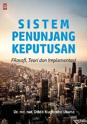 Sistem Penunjang Keputusan by Dr. rer. nat. Ditdit Nugeraha Utama Cover