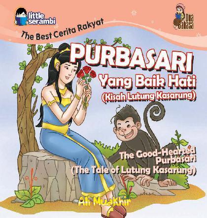 Purbasari Yang Baik Hati (Kisah Lutung Kasarung) by Ali Muakhir Digital Book