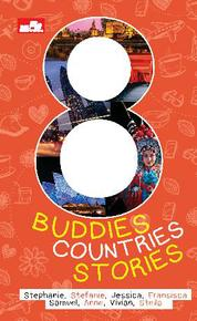 Cover 8 Buddies, 8 Countries, 8 Stories oleh