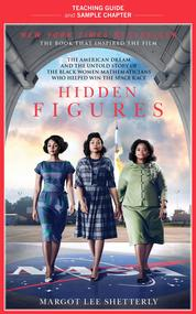 Hidden Figures Teaching Guide by Margot Lee Shetterly Cover