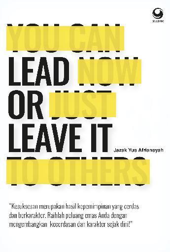 Lead Or Leave It by Jazak Yus Afriansyah Digital Book