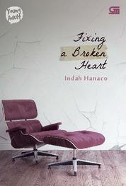 Cover Young Adult: Fixing a Broken Heart oleh Indah Hanaco