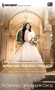 Harlequin Koleksi Istimewa: Impian Sang Pengiring Pengantin (Falling for The Bridesmaid) by Cover
