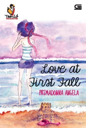TeenLit: Love at First Fall *Cetak ulang cover baru by Primadonna Angela Digital Book