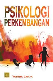 Psikologi Perkembangan by Yudrik Jahja Cover