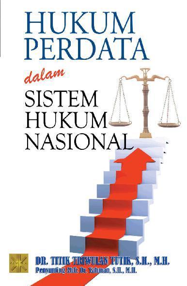 Buku Digital Hukum Perdata Dalam Sistem Hukum Nasional oleh Dr. Titik Triwulan T.,