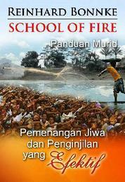 Cover School of Fire-Panduan Murid oleh