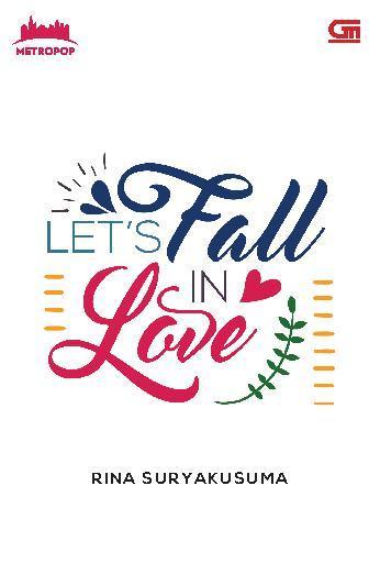 Buku Digital MetroPop: Let's Fall in Love oleh Rina Suryakusuma