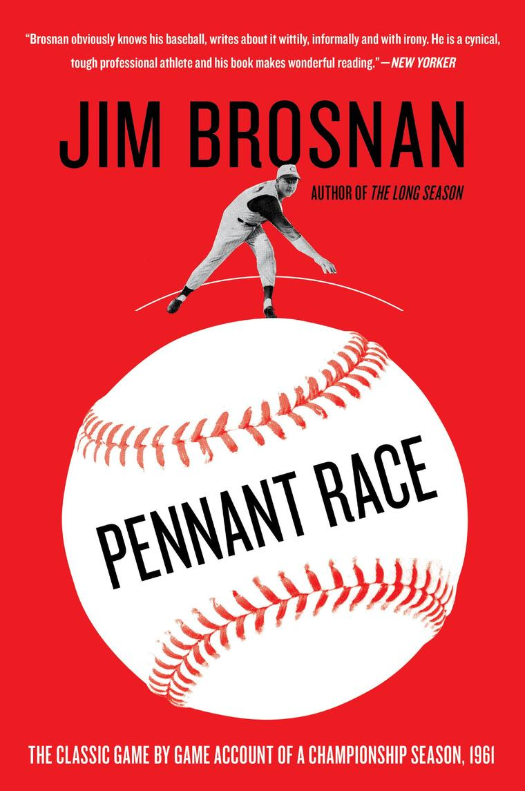Pennant Race by Jim Brosnan Digital Book