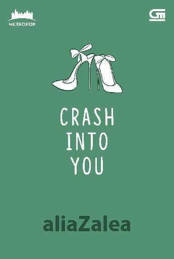 Buku Digital MetroPop: Crash Into You oleh Alia Zalea