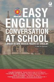 Cover Easy English Coversation At The School oleh Silvester Goridus Sukur