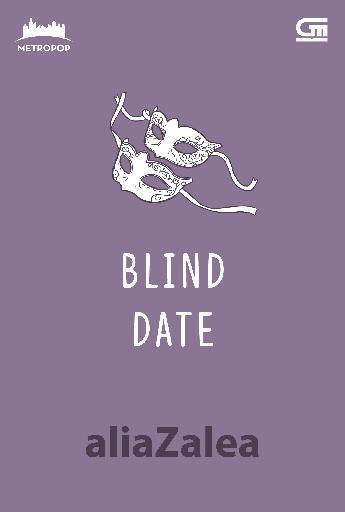 Buku Digital MetroPop: Blind Date oleh Alia Zalea
