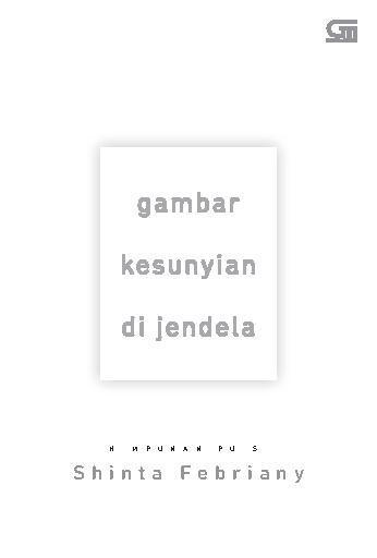 Buku Digital Gambar Kesunyian di Jendela *Kumpulan Puisi oleh Shinta Febriany