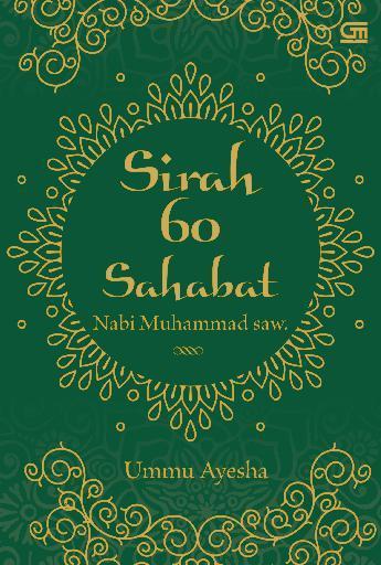 Buku Digital Sirah 60 Sahabat Nabi Muhammad saw oleh Ummu Ayesha