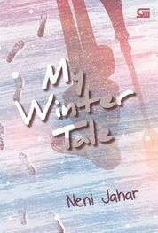 Cover My Winter Tale oleh Neni Jahar