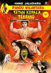 Cover Pandu Wilantara dalam SETAN KEPALA TERBANG, Seri: 2 oleh