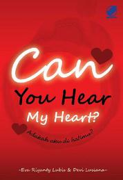 Can You Hear My Heart? Adakah aku di Hatimu? by Eva Riyanty Lubis Cover