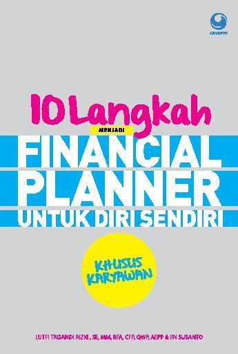 Buku Digital 10 Langkah Menjadi Financial Planner Untuk Diri Sendiri Khusus Karyawan oleh Lutfi Khaerudin