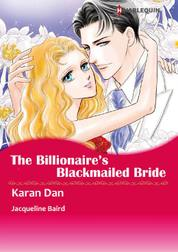 Cover THE BILLIONAIRE'S BLACKMAILED BRIDE oleh