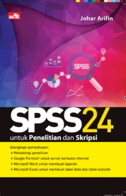 Cover SPSS 24 untuk Penelitian dan Skripsi oleh Johar Arifin