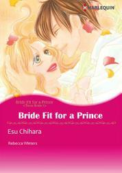 Cover Bride Fit for A Prince oleh Rebecca Winters