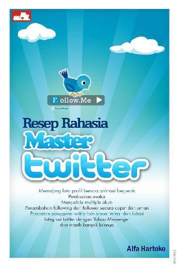Buku Digital Resep Rahasia Master Twitter oleh Alfa Hartoko