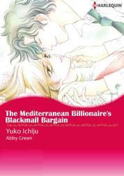 Cover The Mediterranean Billionaire's Blackmail Bargain oleh Abby Green