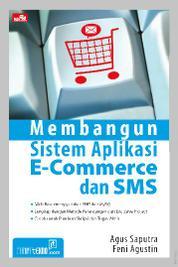 Membangun Sistem Aplikasi E-Commerce dan SMS by Agus Saputra Cover