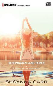 Cover Harlequin Koleksi Istimewa: Kesepakatan Sang Taipan (A Deal with Benefits) oleh
