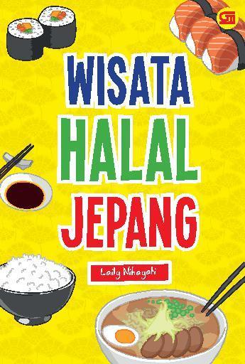 Wisata Halal Jepang by Laily Nihayati Digital Book