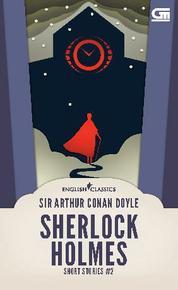 Cover English Classics: Sherlock Holmes Short Stories#2 oleh Sir Arthur Conan Doyle
