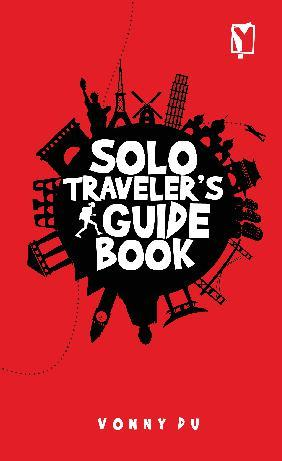 Solo Traveler`s Guide Book by Vonny DU Digital Book