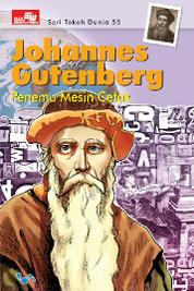 Seri Tokoh Dunia 55: Johanes Guttenberg by Cover
