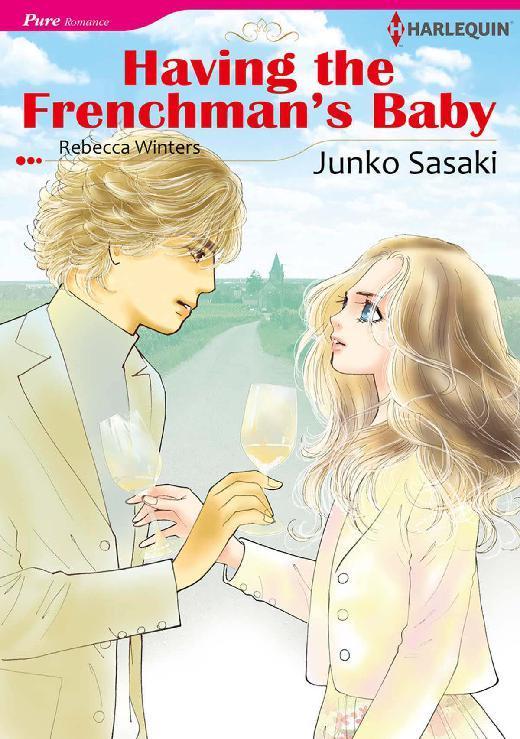 Buku Digital HAVING THE FRENCHMAN'S BABY oleh Rebecca Winters