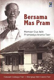 Cover Bersama Mas Pram: Memoar Dua Adik Pramoedya Ananta Toer oleh