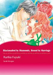 Cover BLACKMAILED BY DIAMONDS, BOUND BY MARRIAGE oleh Sarah Morgan