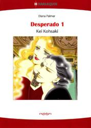 Cover DESPERADO 1 oleh Diana Palmer