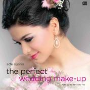 Cover The Perfect Wedding Make-up oleh