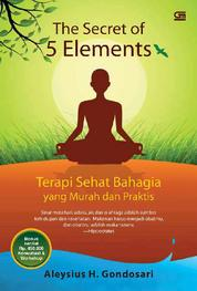 Cover The Secret of 5 Elements oleh