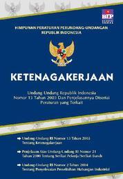 Cover Himpunan Peraturan Perundang-Undangan RI Tentang Ketenagakerjaan oleh