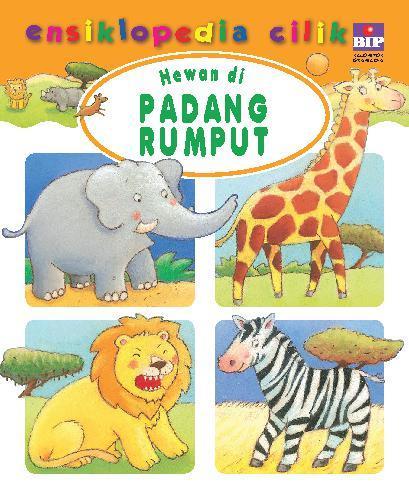 Buku Digital Ensiklopedia Cilik: Hewan di Padang Rumput oleh Groupe Fleurus