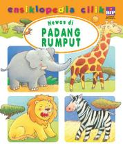 Cover Ensiklopedia Cilik: Hewan di Padang Rumput oleh