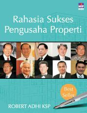 Rahasia Sukses Pengusaha Properti by Cover