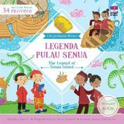 Seri Cerita Rakyat 34 Provinsi: Legenda Pulau Senua (Billingual book) by Cover