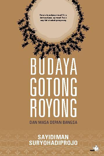 Buku Digital Budaya Gotong Royong dan Masa Depan Bangsa oleh Sayidiman Suryohadiprojo