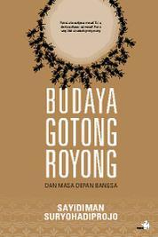 Cover Budaya Gotong Royong dan Masa Depan Bangsa oleh