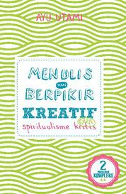 Menulis & Berpikir Kreatif 2 by Ayu Utami Cover